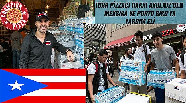 Şampiyon Pizzacı'dan Porto Riko'ya Yardım