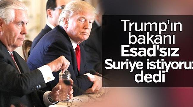 Trump Yönetimi Esad'sız Suriye İstiyor