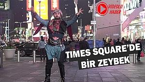 Times Square'de Zeybek