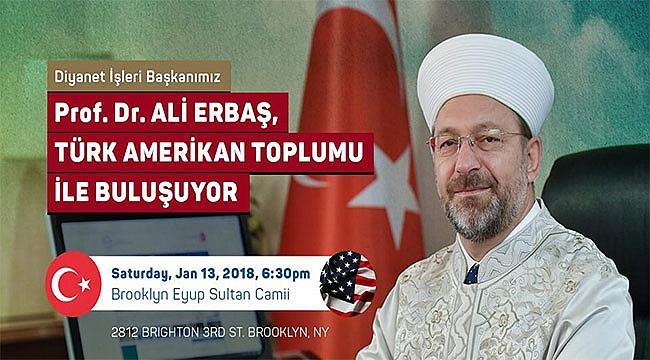 Diyanet İşleri Başkanı Ali Erbaş ABD'de