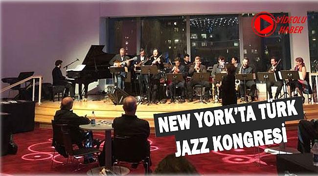 New York'ta Türk Jazz Kongresi