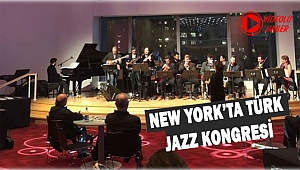 New York'ta Türk Jazz Kongresi