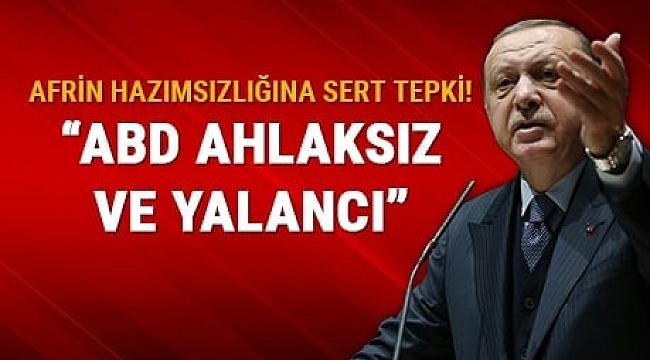 Erdoğan'dan ABD'ye: Be ahlaksız, be utanmaz