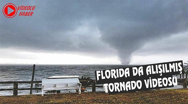 Florida da Kasırga Böyle Görüntülendi