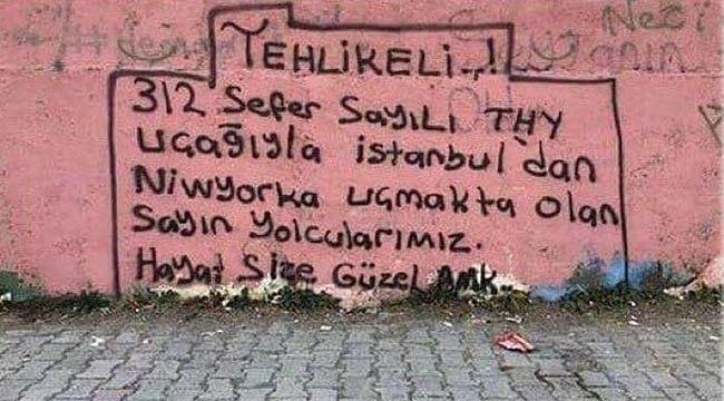 İstanbul New York seferi Duvar Yazısı Oldu