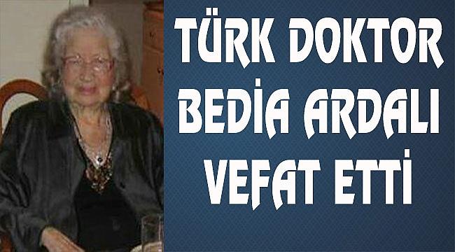 Doktor Bedia Ardali Vefat Etti