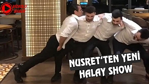 Nusret'ten Can't Touch This eşliğinde Halay