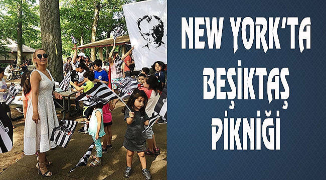 Amerika'da Beşiktaş Pikniği
