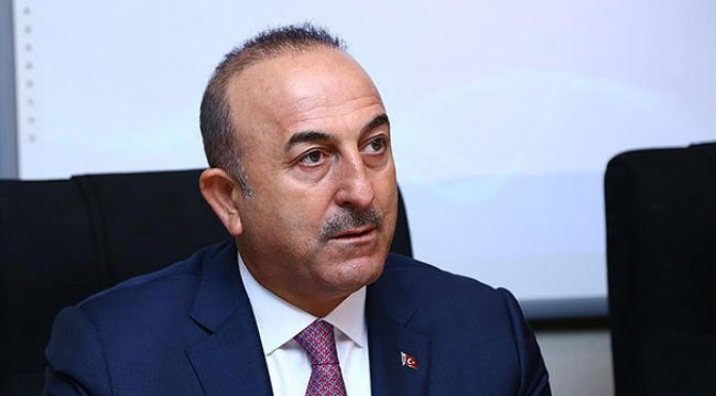 Dışişleri Bakanı Çavuşoğlu'ndan yaptırım ile ilgili açıklama