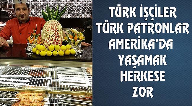 Türk İşçi Amerika'da Ortada Kaldı