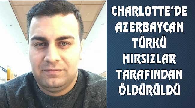 Bir Türk Cinayetide Charlotte'de