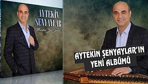 Aytekin Şenyaylar'ın Yeni Albümü Çıktı