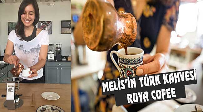 Amerika'da Melis'in Türk Kahvesi