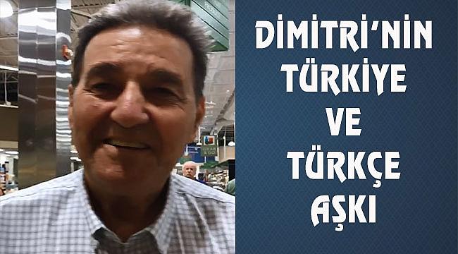 Miami'de Yunanlı Dimitri'nin Türkiye Aşkı