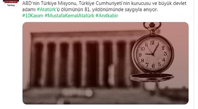 ABD'nin Ankara Büyükelçiliğinden 10 Kasım Paylaşımı