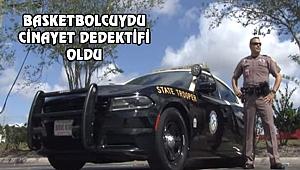 Türkiye'de Basketbolcuydu, Florida'da Dedektif Oldu