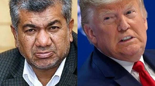 İranlı vekilden Trump'ın başına ödül