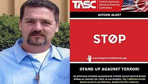 TASC: Ermeni Katili Serbest Bırakmayın
