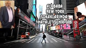 New York Hayalet Şehir Gibi
