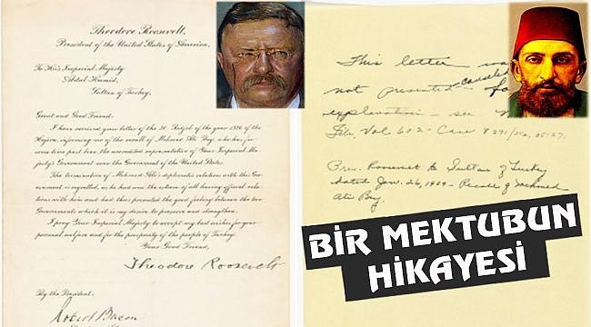 Başkan Roosevelt'ten Sultan Abdülhamit'e Mektup