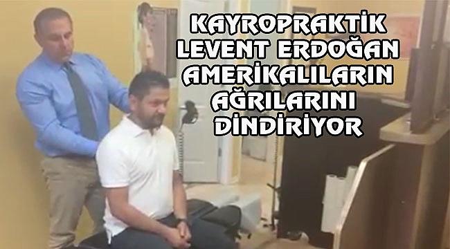 Amerikalı Türk Kayropraktik Levent Erdoğan