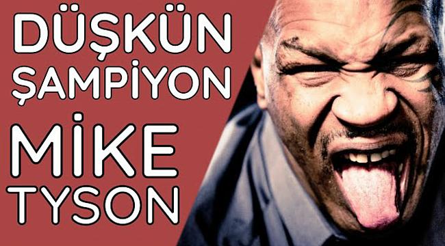 Şampiyonluktan Diplere Düşen Mike Tyson
