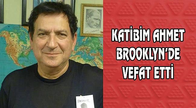 Ahmet Güçlen Brooklyn'de Vefat Etti