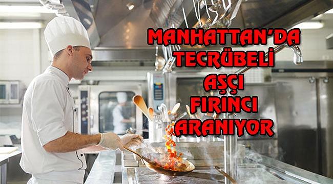 Manhattan'da Aşçı Fırıncı Aranıyor