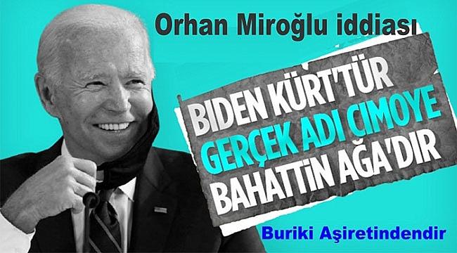Miroğlu: Biden'in Ailesi Kürt