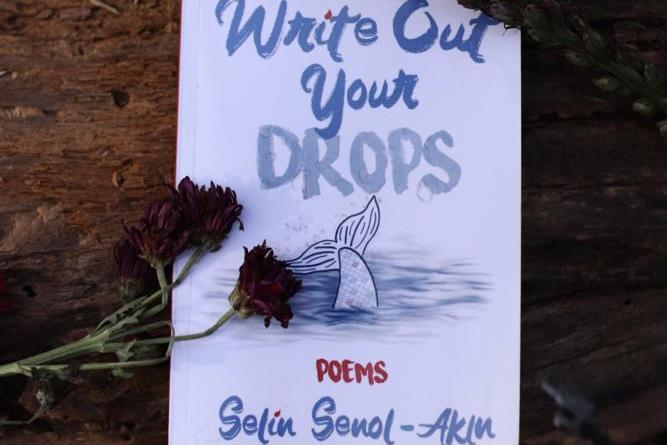 Selin Şenol Akın'dan Şiir Kitabı: Damlalar