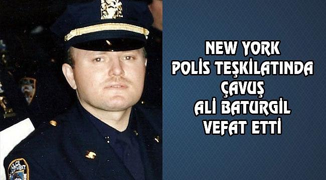 NYPD'dan Ali Baturgil Vefat Etti