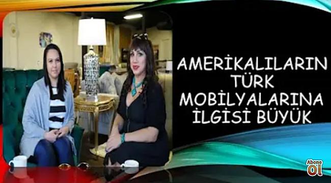 Amerikalılar, Türk Mobilyalarına Aşık!