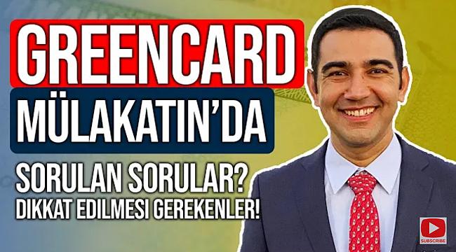 Green Card Mülakatında Neler Sorulur?
