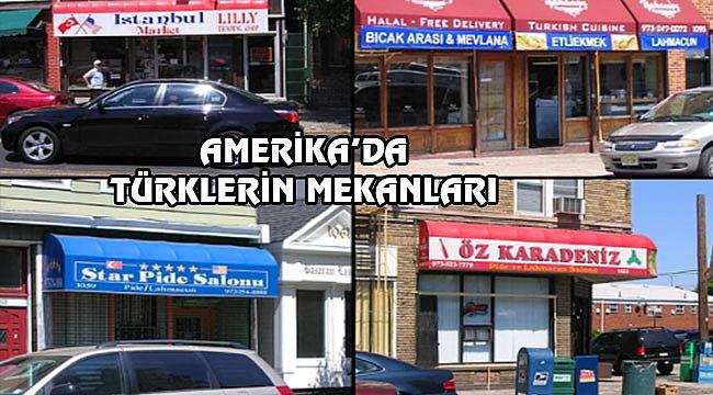 Amerika'daki Türk Mahalleleri