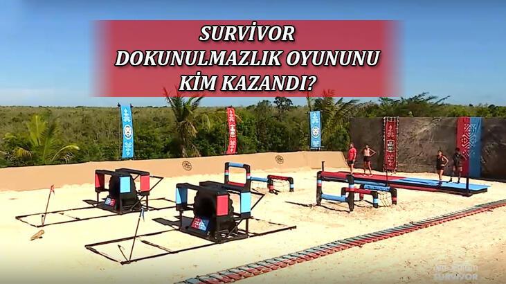 Survivor dokunulmazlık oyununu kim kazandı? Surviv