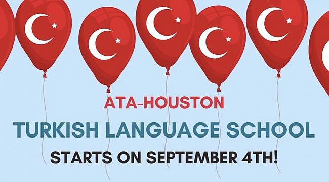 ATA-Houston Türkçe Kursu Başlıyor!..