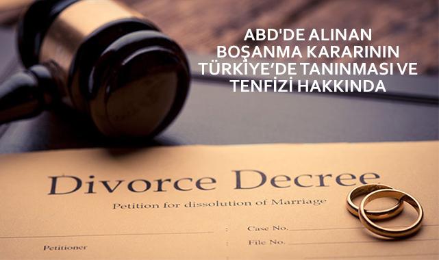 ABD'de Boşanmanın Türkiye'de Tanınması İşlemi