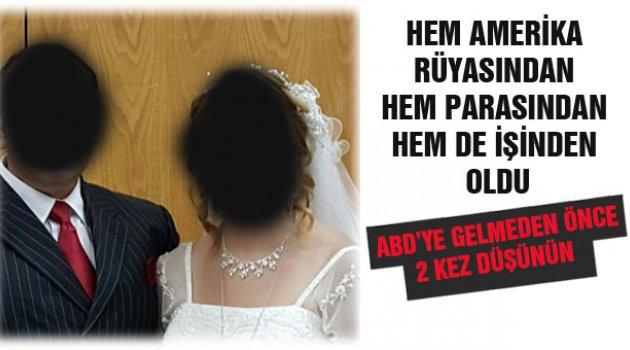 ABD'de Türklerin Evlilik Dolandırıcılığı