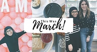 This was March - The Monthly Recap | Bamblings of Naffy